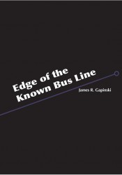 Cover image of Edge of the Known Bus Line