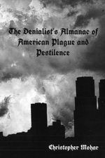 Cover image of The Denialist's Almanac of American Plague and Pestilence