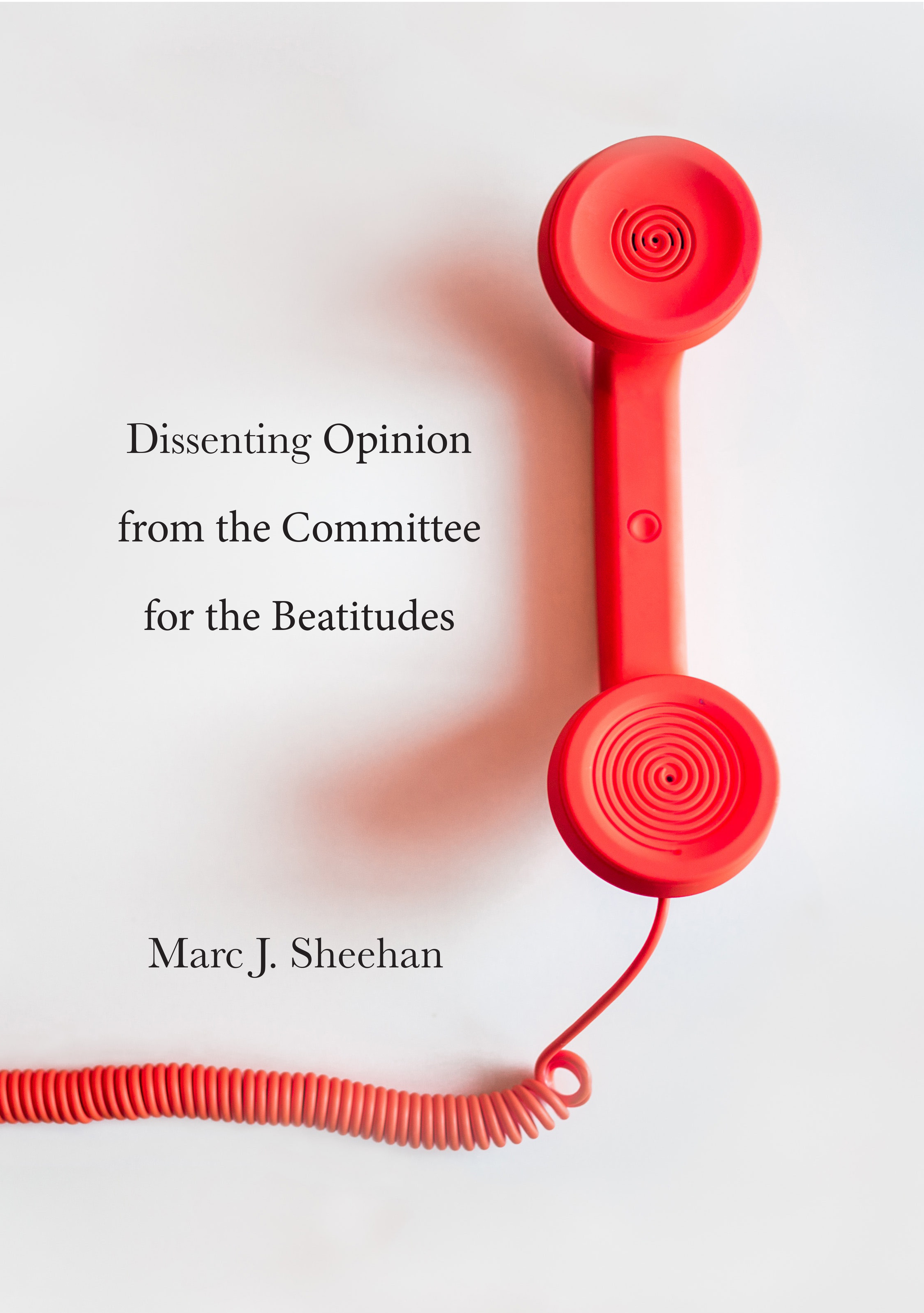 Cover image of Dissenting Opinion from the Committee for the Beatitudes