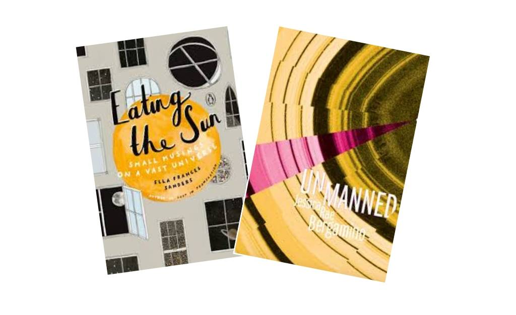 Cover images of Eating the Sun and Unmanned
