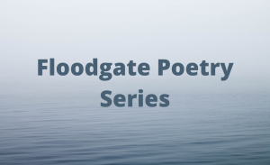 Floodgate Poetry Series graphic
